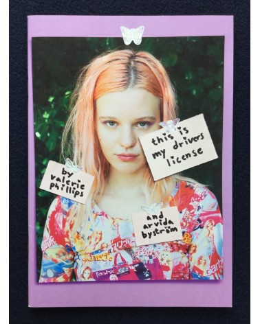 Valerie Phillips and Arvida Byström - This is my Drivers Licence - 2013