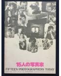 Daido Moriyama, Masahisa Fukase, Araki... - Fifteen Photographers Today - 1974