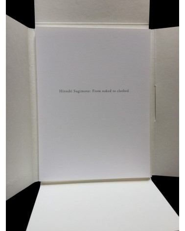 Hiroshi Sugimoto - From Naked to Clothed - 2012