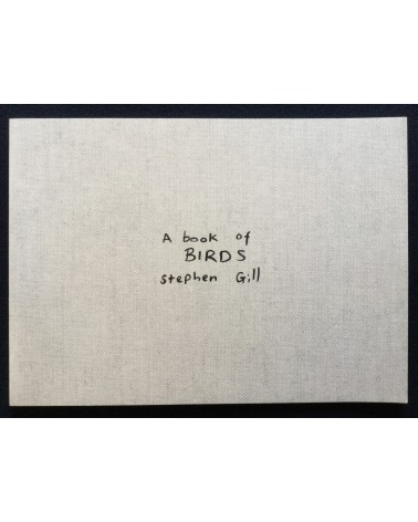 Stephen Gill - A book of Birds - 2010