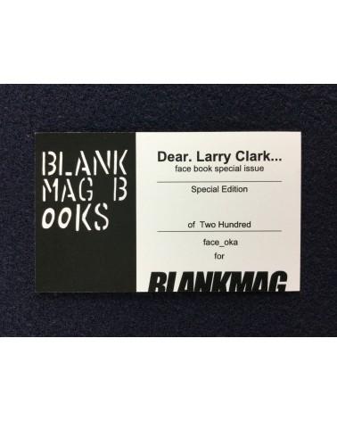 Face Oka - Dear Larry Clark… - 2018