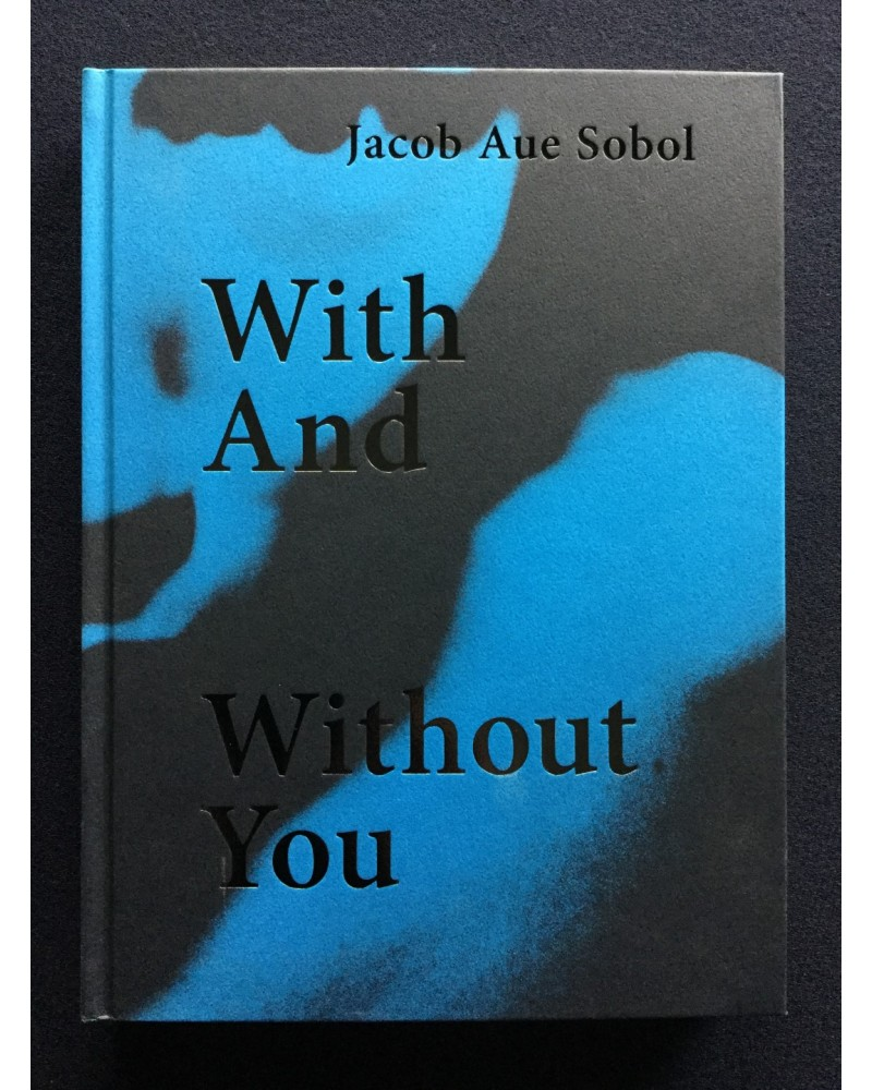 Jacob Aue Sobol - With And Without You - 2016