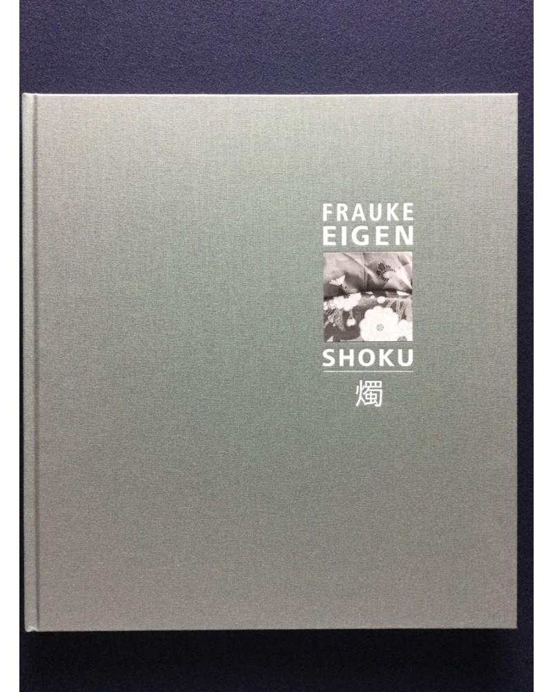 Frauke Eigen - Shoku - 2012