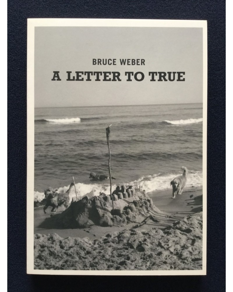 Bruce Weber - A letter to True