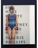 Valerie Phillips - One more minute for Courtney please - 2003