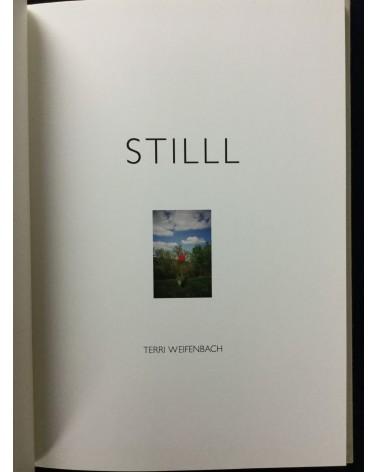 Terri Weifenbach - Stilll - 2013