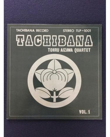 Tohru Aizawa Quartet - Tachibana Vol.1 - 1975