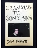 Ben Rayner - Cranking to Sonic Youth - 2009