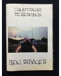 Ben Rayner - California Screaming - 2009