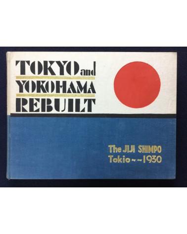 Tokyo and Yokohama Rebuilt - 1930