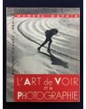 Marcel Natkin - L'art de voir et la photographie - 1935