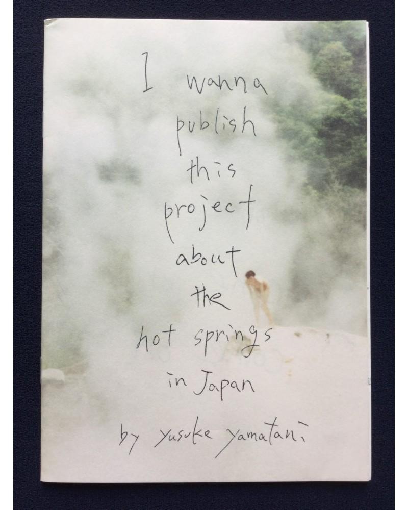 Yusuke Yamatani - I wanna publish this project about the hot spring