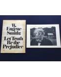 W. Eugene Smith - Let Truth be the Prejudice - 1971