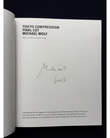 Michael Wolf - Tokyo Compression. Final Cut - 2017