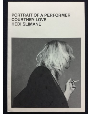 Hedi Slimane - Portrait of a Performer, Courtney Love - 2006