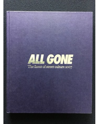 All Gone: The finest of street Culture 2007 - 2007